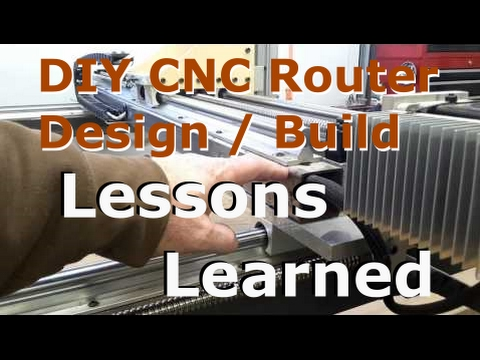 Lessons Learned building a DIY CNC Router