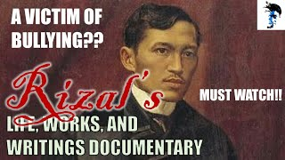 Rizal's Life, Works and Writings Documentary