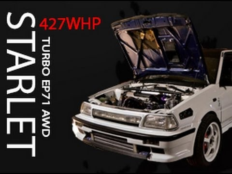 Toyota Starlet turbo EP71 AWD 427WHP Stroked up