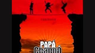 Papá Changó - C.H. H.P. (Dixe q Dixe) (Música Ecuatoriana)