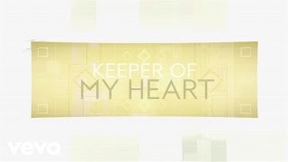 Kari Jobe - Keeper Of My Heart (Revisited)
