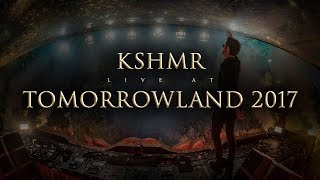 KSHMR | Tomorrowland 2017 | Official Video