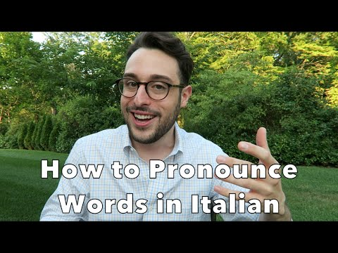 How to Pronounce Words in Italian