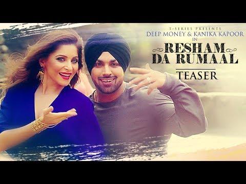Official Song Teaser : Resham Da Rumaal   Kanika Kapoor, Deep Money    Full Video►Releasing Tomorrow