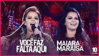 Maiara e Maraisa - Você Faz Falta Aqui #DVDMaiaraeMaraisa