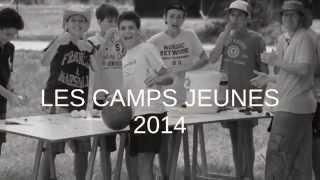 Camps été 2014 avec Espérance Jeunes