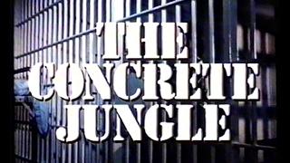 Betonowa dżungla (1982) (The Concrete Jungle) zwiastun VHS