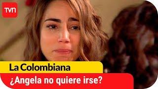 ¿Ángela no quiere dejar Chile? | La Colombiana - T1E141