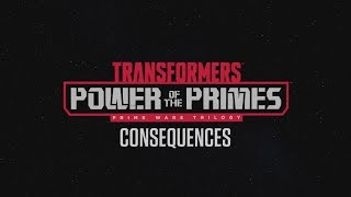 "Transformers: Power Of The Primes - Episode 7 ""Consequences"""