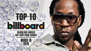 Top 10 • US Bubbling Under Hip-Hop/R&B Songs • March 16, 2019 | Billboard-Charts