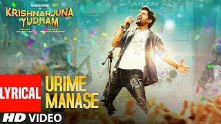Urime Manase Lyrical Video Song | Krishnarjuna Yudham Songs | Nani, Hiphop Tamizha|Telugu Songs 2018