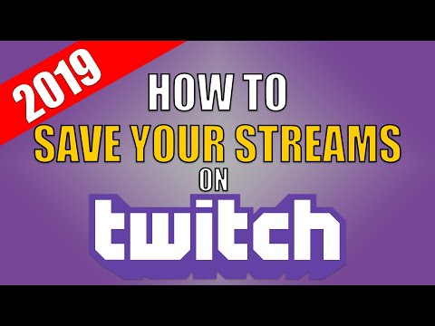 Xxx Mp4 How To Save Your Streams On Twitch 2019 3gp Sex