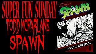 Super Fun Sunday!! Todd McFarlane Spawn Open That Book Vault Edition