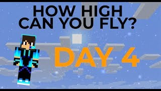 HOW HIGH CAN YOU TRAVEL ON A MINECRAFT MAP??? (DAY 4) (w/ Music)