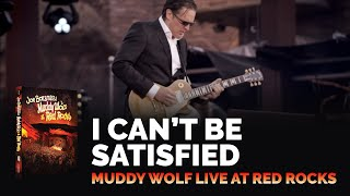 Joe Bonamassa - I Can't Be Satisfied - Muddy Wolf at Red Rocks