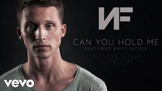 NF - Can You Hold Me (Audio) ft. Britt Nicole