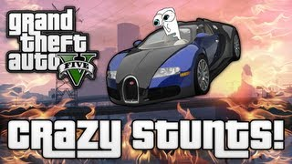 GTA V: CRAZY JUMPS & STUNTS! (GTA 5 Funny Moments)