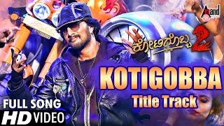 Download Kotigobba 2 | Kotigobba 2 Title Track | Kannada HD Video Song 2016 | Kiccha Sudeep, Nithya Menen 3Gp Mp4