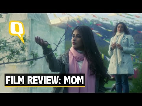 Xxx Mp4 'Mom' Movie Review Silent And Screaming Sridevi Steals The Show The Quint 3gp Sex
