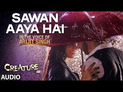 Xxx Mp4 Sawan Aaya Hai Full Audio Song Arijit Singh Creature 3D 3gp Sex