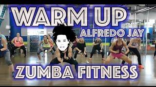 Zumba® Warm up 2017   Alfredo Jay