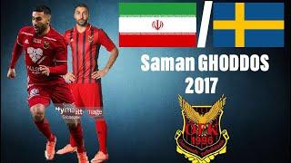 Saman GHODDOS | Iran/Sweden | Östersunds FK | 2017