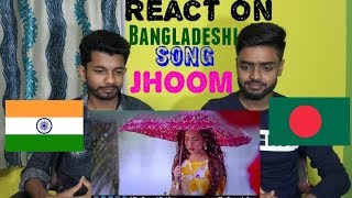 React on Bangladeshi Song | Jhoom | Minar Rahman | A.K ROCKS