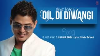HO NAHI SAKDA FULL SONG (Audio)   DIL DI DIWANGI   LATEST PUNJABI SONG