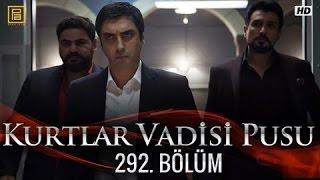 وادي الذئاب الجزء العاشر الحلقة 57+58 292 HD Kurtlar Vadisi Pusu