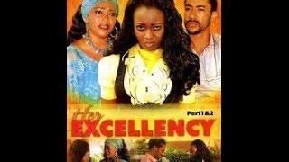 Her Excellency-Nigerian/Ghanaian Movie 2016