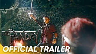 OFFICIAL TRAILER | 'Ang Panday' | MMFF 2017