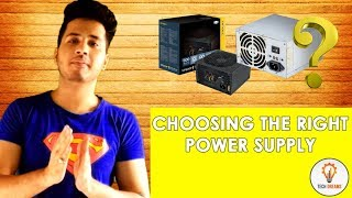 How to choose the right power supply for your PC ? (Hindi)