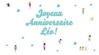 ♫ Joyeux Anniversaire Léo! ♫