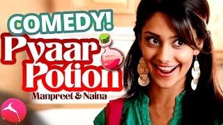 Pyaar Potion (Starring Manpreet & Naina)