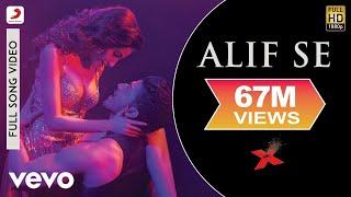 Alif Se - Mr. X | Emraan Hashmi | Amyra Dastur | Gurmeet Choudhary