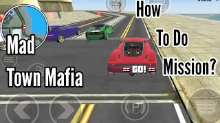 Mad Town Mafia Storie How To Do This Mission? Android Gameplay