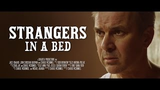 Strangers in a Bed - Trailer