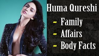 Huma Qureshi Biography | Career Family Affairs Height Weight Bra Size | Gyan Junction