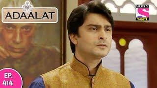 Adaalat - अदालत - Episode  414 - 11th  November , 2017