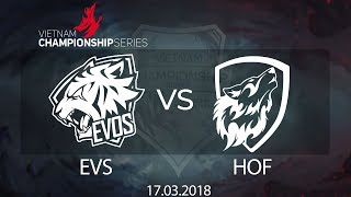 [17.03.2018] Highlight HOF vs EVS [VCS Xuân 2018]