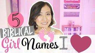 5 RARE & UNIQUE BIBLICAL BABY NAMES   FAVORITE BIBLICAL GIRL NAMES