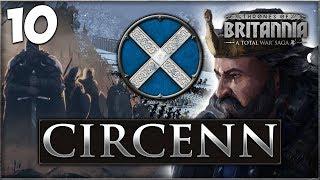 UNITING THE NORTH! Total War Saga: Thrones of Britannia - Circenn Campaign #10