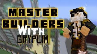 Master Builders #26 /w Gryplim