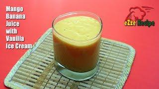 রামাদান স্পেশাল জুস | Fruit Juice with Banana and Mango | Ramadan Special