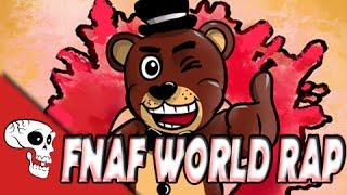 FNAF World Rap by JT Machinima -
