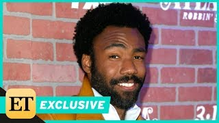 Donald Glover Says