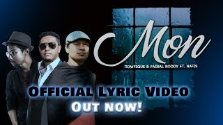 Mon by Rajotto || Towfique & Faisal Roddy || Nafis || LMG Beats || Lyric Video