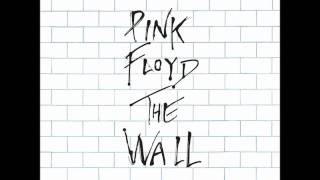 Pink Floyd - Nobody Home + Vera + Bring the Boys Back Home + Comfortably Numb