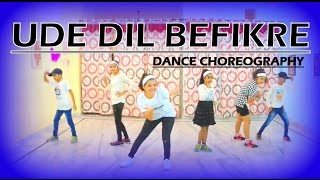 Ude Dil Befikre - Song | Befikre | Bollywood Dance Choreography/BEAUTY N GRACE DANCE ACADEMY
