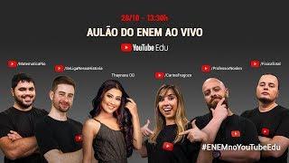 AO VIVO | Aulão do Enem 2017 no YouTube Edu | #ENEMnoYouTubeEdu